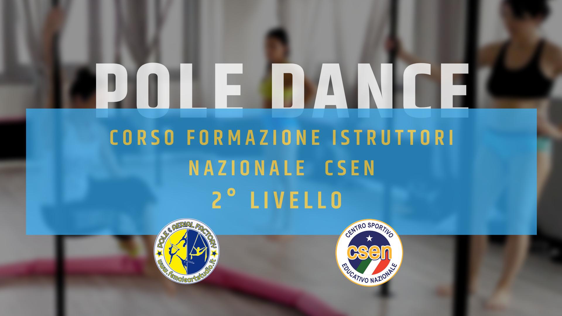 Corso di Formazione 2° Livello Ginnastica Acrobatica Pole Dance e Sport