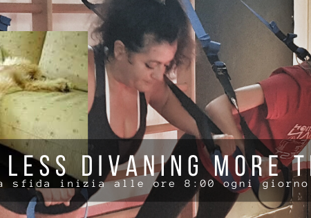 LESS DIVANING MORE TRAINING