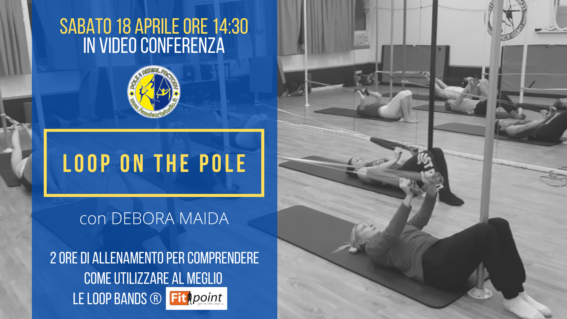 LOOP on the POLE con Debora Maida